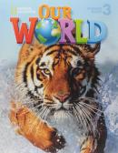 OUR WORLD 3 SB WITH CD-ROM - AMERICAN  - CNE - CENGAGE ELT