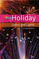 HOLIDAY COLORS AND LIGHTS - READER 8 - OUR WORLD 3