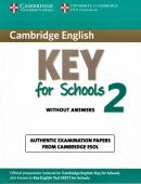 CAMBRIDGE ENGLISH KEY FOR SCHOOLS 2 STUDENTS