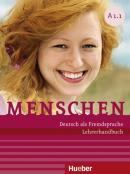 MENSCHEN A1.1 - LEHRERHANDBUCH - DEUTSCH ALS FREMDSPRACHE