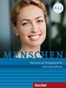 MENSCHEN A2.2 - LEHRERHANDBUCH - DEUTSCH ALS FREMDSPRACHE