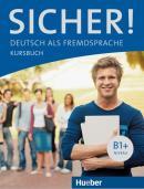 SICHER! B1+ - KURSBUCH