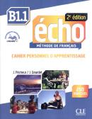 ECHO B1.1 - CAHIER PERSONNEL D´EXERCICES - 2ª ED