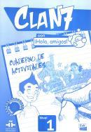 CLAN 7 CON HOLA, AMIGOS! 1  CUADERNO DE ACTIVIDADES