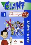 CLAN 7 CON HOLA, AMIGOS! 1 LIBRO DEL PROFESOR