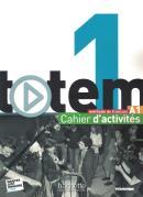 TOTEM 1 A1 - CAHIER D´ACTIVITES + CD AUDIO