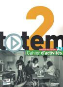 TOTEM 2 A2 - CAHIER D´ACTIVITES + CD AUDIO
