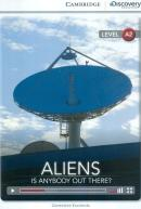 ALIENS-IS ANYBODY OUT THERE? BOOK WITH ONLINE ACCESS - LEVEL A2