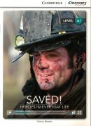 SAVED! HEROES IN EVERYDAY LIFE BOOK WITH ONLINE ACCESS