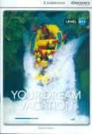 YOUR DREAM VACATION - BOOK WITH ONLINE ACCESS A1+