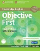 CAMBRIDGE ENGLISH OBJECTIVE FIRST SB WITHOUT ANSWERS WITH CD-ROM - 4TH ED