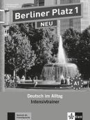 BERLINER PLATZ NEU 1 - DEUTSCH IM ALLTAG - INTENSIVTRAINER - NE