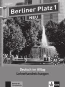 BERLINER PLATZ NEU 1 - A1 LEHRERHANDBUCH