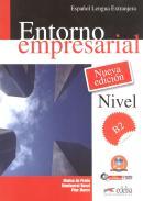 ENTORNO EMPRESARIAL B2 - LIBRO DEL ALUMNO + AUDIO DESCARGABLE - NUEVA EDICION