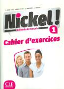 NICKEL! 1 - CAHIER D´EXERCICES