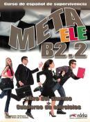 META ELE B2.2 - LIBRO DEL ALUMNO + CUADERNO DE EJERCICIOS