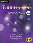 TOUCHSTONE 4A STUDENT´S BOOK WITH ONLINE WORKBOOK - 2ND ED