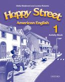 HAPPY STREET 1 AMERICAN ENGLISH ACTIVITY BOOK