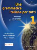 UNA GRAMMATICA ITALIANA PER TUTTI 1 - N/E