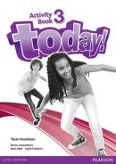 TODAY! 3 ACTIVITY BOOK