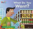 WELCOME TO OUR WORLD 1  - WHAT DO YOU WANT? LEVEL 2 - AMERICAN - 1ST ED