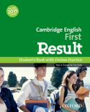 CAMBRIDGE ENGLISH FIRST RESULT SB AND ONLINE PRACTICE PACK