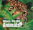 WHERE ARE THE ANIMALS - READER 2 - OUR WORLD 1