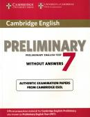 CAMBRIDGE ENGLISH PRELIMINARY 7 STUDENTS BOOK WITHOUT ANSWERS