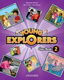 YOUNG EXPLORERS 2 CLASS BOOK - 1ST ED