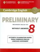 CAMBRIDGE ENGLISH PRELIMINARY 8 STUDENT´S BOOK WITHOUT ANSWERS