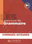 LES 500 EXERCICES DE GRAMMAIRE B1 - LIVRE + CORRIGES INTEGRES