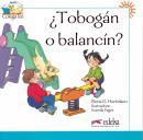 TOBOGAN O BALANCIN?