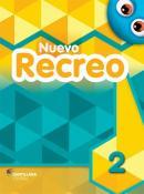 NUEVO RECREO 2 - LIBRO DEL ALUMNO + CANCIONES, RIMAS Y JUEGOS POPULARES + MULTIROM + LIBRO DIGITAL INTERACTIVO - 3ª ED