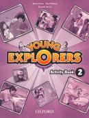 YOUNG EXPLORERS 2 ACTIVITY BOOK - 1ST ED