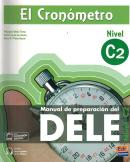 CRONOMETRO, EL - MANUAL DE PREPARACION DEL DELE C2 + CD