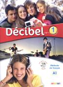 DECIBEL 1 LIVRE + CD MP3 + DVD (A1)