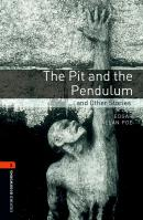 THE PIT AND THE PENDULUM AND OTHER STORIES - OXFORD BOOKWORMS LIBRARY 2