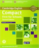 CAMBRIDGE ENGLISH COMPACT FIRST FOR SCHOOLS WB  WITHOUT  ANSWERS WITH AUDIO CD - 2ND ED