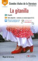 GRANDES TITULOS DE LA LITERATURA A2 - LA GITANILLA - LIBRO + AUDIO DESCARGABLE