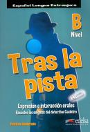 TRAS LA PISTA - NIVEL B