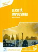 CITTA IMPOSSIBILI - LIBRO + AUDIO ONLINE - NIVEL 2 (A1-A2)