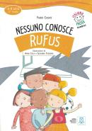 NESSUNO CONOSCE RUFUS + CD AUDIO