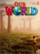 OUR WORLD 4 SB WITH CD-ROM