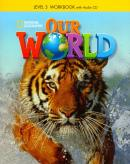 OUR WORLD 3 BRE - WORKBOOK WITH AUDIO CD