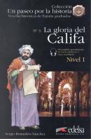 NOVELAS HISTORICAS GRADUADAS 1 - LA GLORIA DEL CALIFA + AUDIO DESCARGABLE - NIVEL A