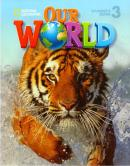 OUR WORLD 3 SB WITH CD-ROM