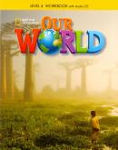 OUR WORLD 4 WB WITH AUDIO CD