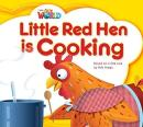 LITTLE RED HEN IS COOKING : BASED ON A FOLKTALE - READER 8 - OUR WORLD 1