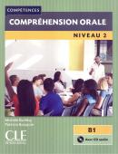COMPREHENSION ORALE NIVEAU 2 + CD AUDIO - 2EME ED.