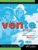 VENTE 3 B2 - LIBRO DE EJERCICIOS